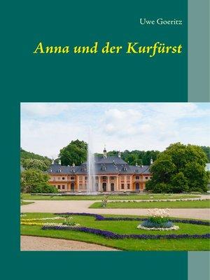 cover image of Anna und der Kurfürst