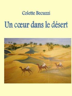cover image of Un coeur dans le désert