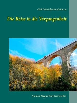 cover image of Die Reise in die Vergangenheit
