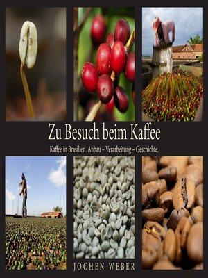 cover image of Zu Besuch beim Kaffee