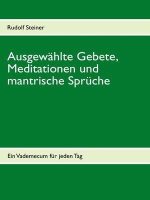 cover image of Ausgewählte Gebete, Meditationen und mantrische Sprüche