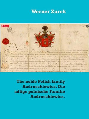 cover image of The noble Polish family Andruszkiewicz. Die adlige polnische Familie Andruszkiewicz.