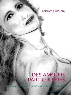 cover image of Des amours particulières