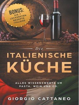 cover image of Die Italienische Küche