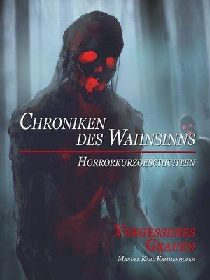 cover image of Vergessenes Grauen
