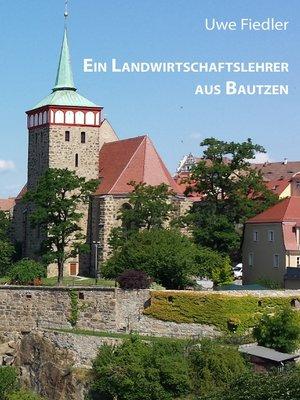 cover image of Ein Landwirtschaftslehrer aus Bautzen