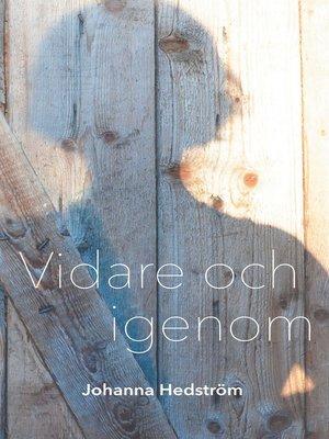 cover image of Vidare och igenom