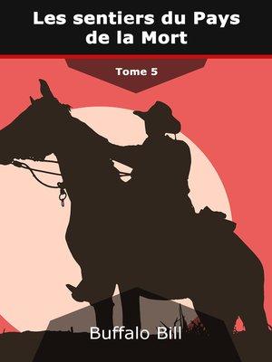 cover image of Les sentiers du Pays de la Mort