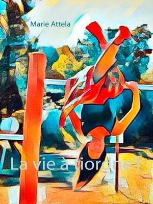 cover image of La vie à tiordne'l