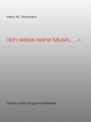 "cover image of ""Ich weiss keine Musik, ..."""