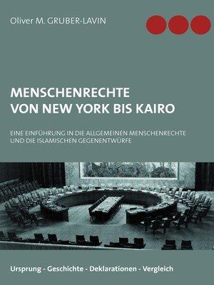 cover image of Menschenrechte von New York bis Kairo