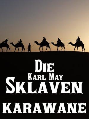 cover image of Die Sklavenkarawane