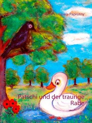 cover image of Patschi und der traurige Rabe