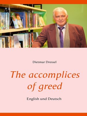 cover image of The accomplices of greed