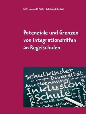 cover image of Potenziale und Grenzen von Integrationshilfen an Regelschulen