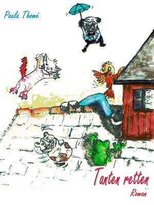 cover image of Tanten retten