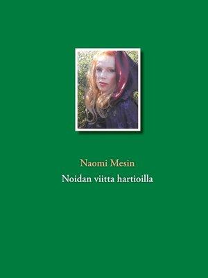 cover image of Noidan viitta hartioilla
