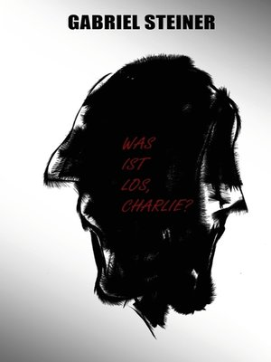 cover image of Was ist los, Charlie