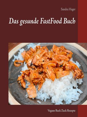 cover image of Das gesunde FastFood Buch