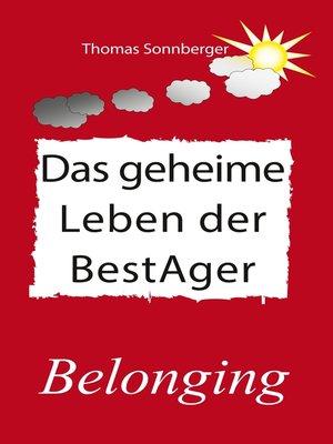 cover image of Das geheime Leben der BestAger