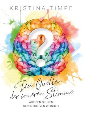 cover image of Die Quellen der inneren Stimme