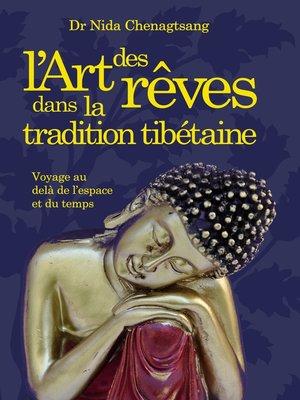 cover image of L'art des rêves dans la tradition tibétaine