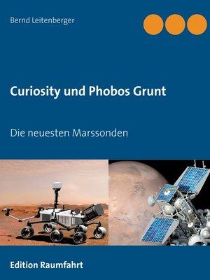 cover image of Curiosity und Phobos Grunt