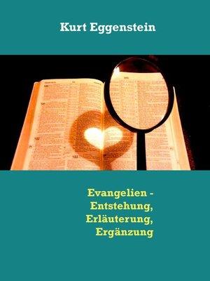 cover image of Evangelien--Entstehung, Erläuterung, Ergänzung