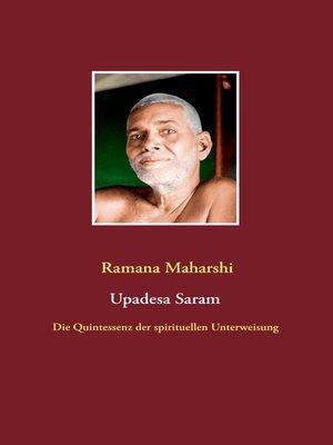 cover image of Die Quintessenz der spirituellen Unterweisung (Upadesa Saram)