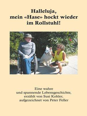 cover image of Halleluja, mein «Hase» hockt wieder im Rollstuhl!