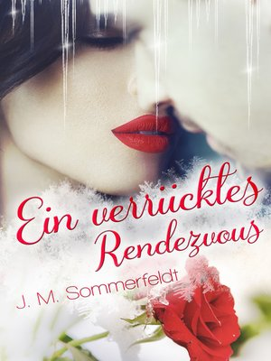 cover image of Ein verrücktes Rendezvous