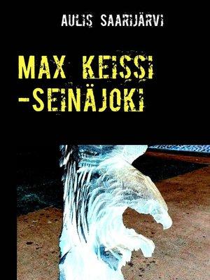 cover image of Max keissi -Seinäjoki