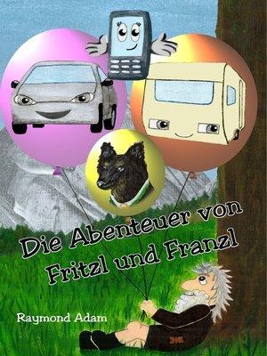 cover image of Die Abenteuer von Fritzl und Franzl