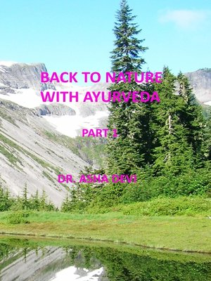 cover image of Back to Nature with Ayurveda--part one