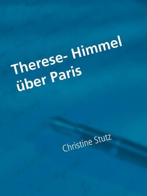 cover image of Therese- Himmel über Paris