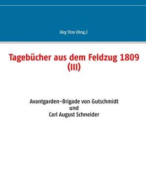 cover image of Tagebücher aus dem Feldzug 1809 (III)