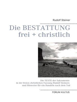 cover image of Die Bestattung--frei + christlich