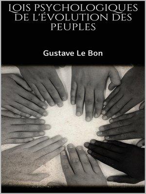 cover image of Lois psychologiques de l'évolution des peuples
