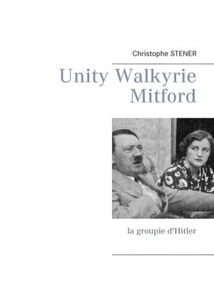 cover image of Unity Walkyrie Mitford