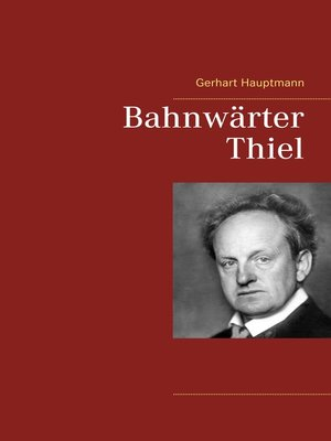 cover image of Bahnwärter Thiel