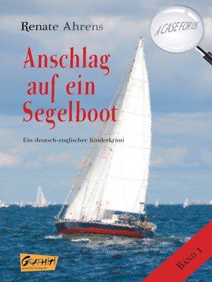 cover image of Anschlag auf ein Segelboot