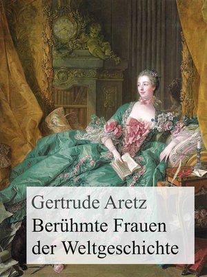 cover image of Berühmte Frauen der Weltgeschichte