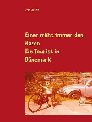 cover image of Einer mäht immer den Rasen