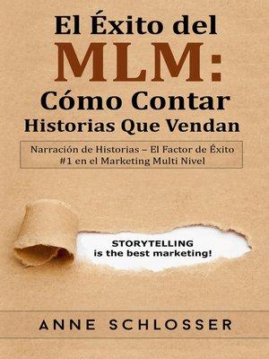 cover image of El Éxito del MLM--Cómo Contar Historias Que Vendan