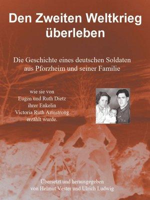 cover image of Den Zweiten Weltkrieg überleben