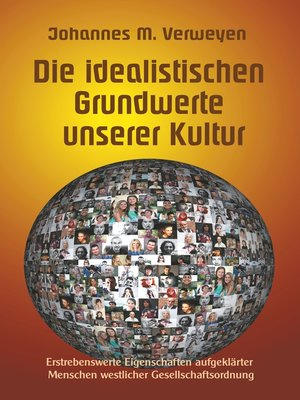 cover image of Die idealistischen Grundwerte unserer Kultur