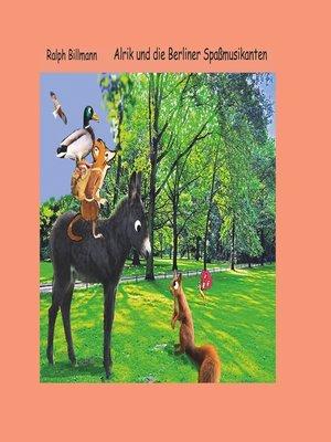 cover image of Alrik und die Berliner Spaßmusikanten