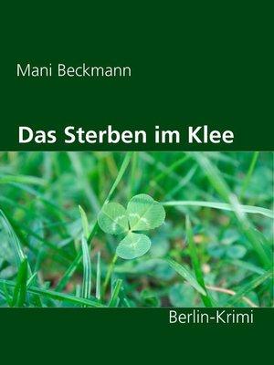 cover image of Das Sterben im Klee