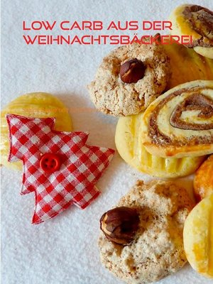 cover image of LOW CARB aus der Weihnachtsbäckerei