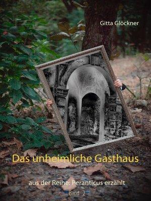 cover image of Das unheimliche Gasthaus